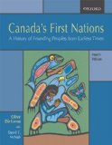 Canada s First Nations: A History of Founding Peoples from Earliest Times