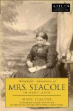 Wonderful Adventures of Mrs. Seacole in Many Lands (Kaplan Classics of Medicine)