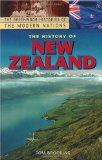The History of New Zealand (The Greenwood Histories of the Modern Nations)