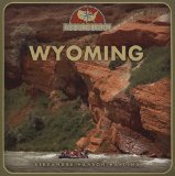 Wyoming (From Sea to Shining Sea, Second)