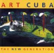 Art Cuba : The New Generation