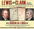 Lewis And Clark On The Trail Of Discovery : An Interactive History with Removable Artifacts (Lewis  Clark Expedition)