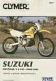 Suzuki DR-Z400E, S and SM 2000-2006 (Clymer Motorcycle Repair)