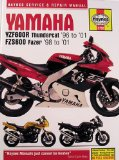Haynes Yamaha YZF600R Thundercat 96 to 01 FZS600 Fazer 98 to 01 (Haynes Manuals)