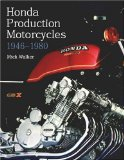 Honda Production Motorcycles 1946-1980 (Crowood Motoclassics)