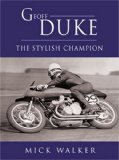 Geoff Duke: The Stylish Champion