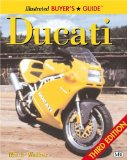 Illustrated Ducati Buyer s Guide (Illustrated Buyer s Guide)