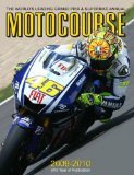 Motocourse 2009-2010: The World s Leading Grand Prix and Superbike Annual