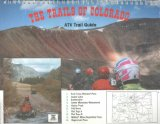The Trails of Colorado - ATV Trail Guide