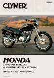 Clymer Honda Twinstar, Rebel 250 and Nighthawk 250: 1978-2003 (Clymer Motorcycle Repair)