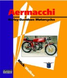 Aermacchi: Harley-Davidson Motorcycles (Enthusiasts Series)