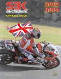 Superbike World Championship 2003-2004: The Official Publication of the FIM