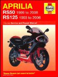 Aprilia RS50 and 125 Service and Repair Manual: 1993 to 2006 (Haynes Service and Repair Manuals)