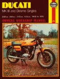 Ducati Mk.III and Desmo Singles Owner s Workshop Manual (Haynes Owners Workshop Manuals)