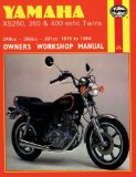 Yamaha XS250, 360, 400 sohc Twins 75 84(Haynes Manuals)