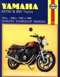 Yamaha XS750 and 850 Triples Owners Workshop Manual: 747cc-826cc 1976 to 1985