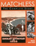 Matchless: The Complete Story