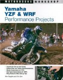 Yamaha YZF and WRF Performance Projects (Motorbooks Workshop)