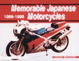 Memorable Japanese Motorcycles - 1959-1996