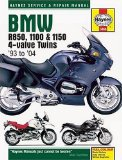 BMW: R850, 1100 and 1150 4-Valve Twins 93 to 04 (Haynes Service and Repair Manual)