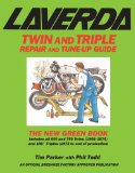 Laverda Twin and Triple Repair and Tune-up Guide: The New Green Book