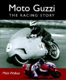 Moto Guzzi: The Racing Story (Motoclassics)