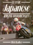 Classic Japanese Racing Motorcycles (Classic racing motorcycles)