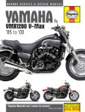 Yamaha VMX1200 V-Max 85 to 03 (Haynes Service and Repair Manual)