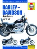 Harley-Davidson Sportsters 70 to 08 (Haynes Service and Repair Manual)