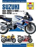 Suzuki: GSX-R600 and 10000 - 01 to 02, GSX-R750 00 to 02 (Haynes Service and Repair Manual)