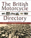 The British Motorcycle Directory: Over 1,100 Marques from 1888