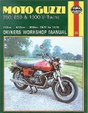 Moto-Guzzi 750, 850 and 1000 V-Twins Owners Workshop Manual, No. M339: 74- 78