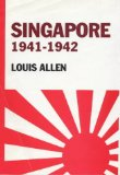 Singapore 1941-1942: Revised Edition (Politics and military affairs)