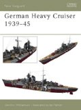 German Heavy Cruisers 1939-45 (New Vanguard)