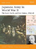 Battle Orders Japanese Army in WWII The South Pacific and New Guinea 1942-1944 Osprey Books