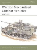 Warrior Mechanised Combat Vehicle 1987-94 (New Vanguard)