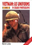 Vietnam: Us Uniforms in Colour Photographs (Europa Militaria, 13)