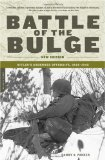 Battle of the Bulge: Hitler s Ardennes Offensive, 1944-1945