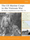 The US Marine Corps in the Vietnam War: III Marine Amphibious Force 1965-75 (Battle Orders)