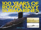 100 Years of Royal Navy Submarines