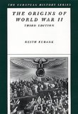 The Origins of World War II (European History Series)