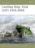Landing Ship, Tank (LST) 1942-2002 (New Vanguard)