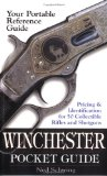 Winchester Pocket Guide: Identification and Pricing for 50 Collectible Rifles and Shotguns
