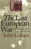 The Last European War: September 1939 - December 1941