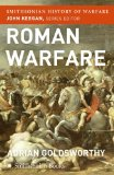 Roman Warfare (Smithsonian History of Warfare)