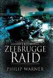 ZEEBRUGGE RAID, THE