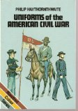 Uniforms of the American Civil War, 1861-65 (Blandford Colour Series)