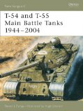 T-54 and T-55 Main Battle Tanks 1944-2004 (New Vanguard)