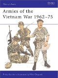 Armies of the Vietnam War 1962-75 (Men-at-Arms) (Bk.1)
