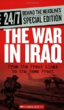 The War in Iraq: From the Front Lines to the Home Front (24 7: Behind the Headlines)